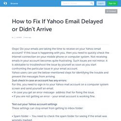 How to Fix If Yahoo Email Delayed or Didn't Arrive