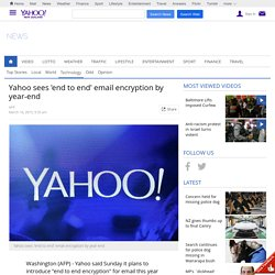 Yahoo sees end to end email encryption by year-end