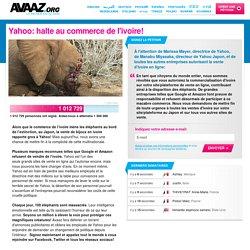 Pétition AVAAZ: Yahoo: halte au commerce de l'ivoire!