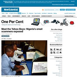 One Per Cent: Meet the Yahoo Boys: Nigeria's email scammers exposed