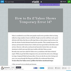 How to fix if Yahoo Shows Temporary Error 14?