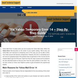 """""""Fix yahoo temporary error 14 – Step by step guide"""""""