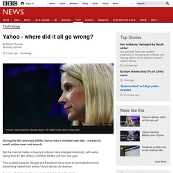 Yahoo - where did it all go wrong?