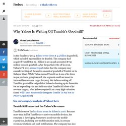 2016/03 [Forbes] Why Yahoo Is Writing Off Tumblr's Goodwill?