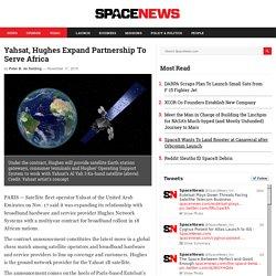 Yahsat, Hughes Expand Partnership to Serve Africa
