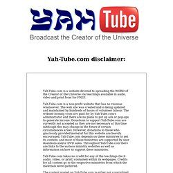 YahTube: Broadcast the Creator of the Universe