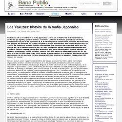 Les Yakuzas: histoire de la mafia Japonaise