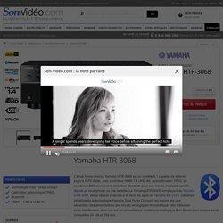 Yamaha HTR-3068 Amplis home-cinéma - Son-Vidéo.com