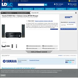 Yamaha R-N301 Noir + Cabasse Jersey MT360 Wengué (YAMAHA RN301B + CABASSE JERSEY MT360W ) : achat / vente Ensemble Hifi sur ldlc.com