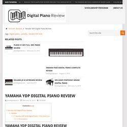 Yamaha YDP Digital Piano Review - Best Digital Piano