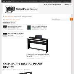 Yamaha P71 digital piano review - Best Digital Piano