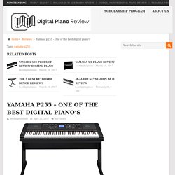 Yamaha p255 - One of the best digital piano's - Best Digital Piano