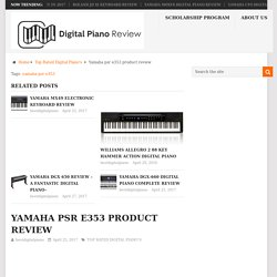 Yamaha psr e353 product review - Best Digital Piano