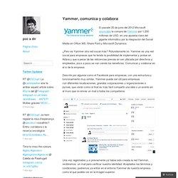 Yammer, comunica y colabora – poc a dir