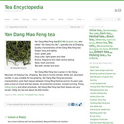 Yan Dang Mao Feng tea