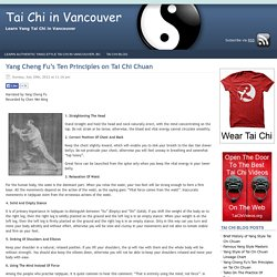 Yang Cheng Fu's Ten Principles on Tai Chi Chuan