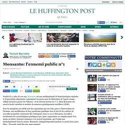 Yanick Barrette: Monsanto: l'ennemi public n°1