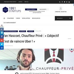 """Yann Hascoet : """" L'objectif c'est de vaincre Uber!"""""""