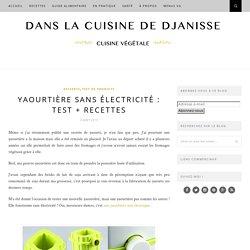 Yaourtière non électrique - Test + recettes
