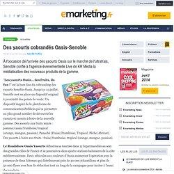 Des yaourts cobrandés Oasis-Senoble