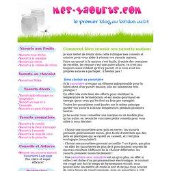 Comment bien réussir ses yaourts maison