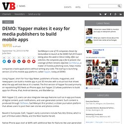 DEMO: Yapper makes it easy for media publishers to build mobile apps
