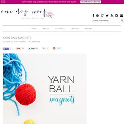 Yarn Ball Magnets