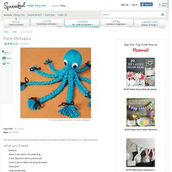 Kids' Crafts: Yarn Octopus - Classic Rainy Day and Scout Activities