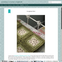 a crochet scrapbook: eco-granny throw