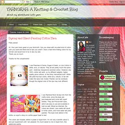 A Knitting & Crochet Blog: Dyeing and Hand-Painting Cotton Yarn