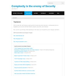 Yazılarım | Complexity is the enemy of Security