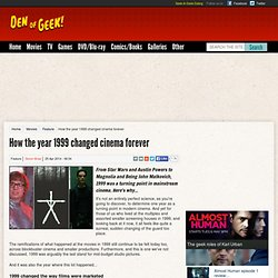 How the year 1999 changed cinema forever