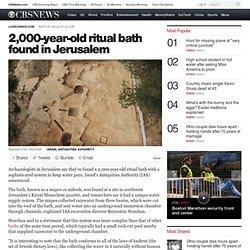 2,000-year-old ritual bath found in Jerusalem