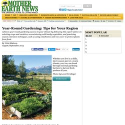 Year-Round Gardening: Tips for Your Region