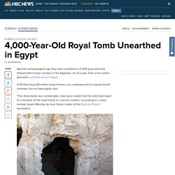 4,000-Year-Old Royal Tomb Unearthed in Egypt