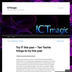 Try IT this year – Ten Techie things to try this year