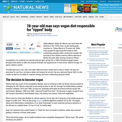 "78-year-old man says vegan diet responsible for ""ripped"" body"