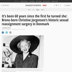 60 years ago: Christine Jorgensen is 'born'