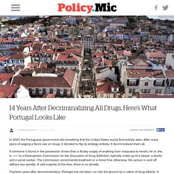 14 Years After Decriminalizing All Drugs, Here's What Portugal Looks Like