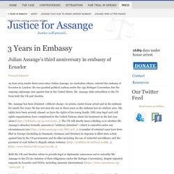 3 Years in Embassy - Justice for Assange