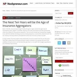 The Next Ten Years will be the Age of Insurance Aggregators