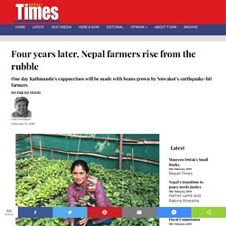 Four years later, Nepal farmers rise from the rubble