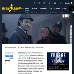 "Star Trek 28 Years Later... It's Still ""Elementary, Dear Data"""
