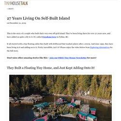 27 Years Living On Self-Built Island