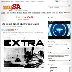 50 years since Hurricane Carla - From the Vault