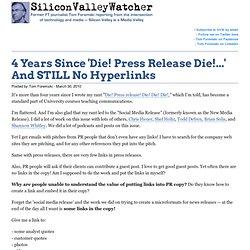 4 Years Since 'Die! Press Release Die!...' And STILL No Hyperlin