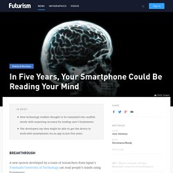 Smartphone App Translate Your Thoughts into Audible Words