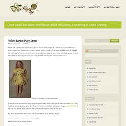 Crochet: Yellow Barbie Plarn Dress