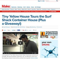 Tiny Yellow House Tours the Surf Shack Container House (Plus a Giveaway!)