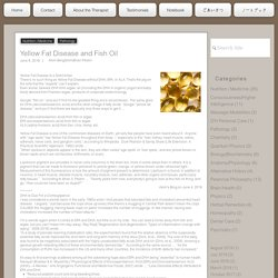 Yellow Fat Disease and Fish Oil